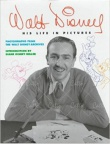 Walt Disney - his Life in Pictures